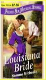 Louisiana Bride (Precious Gem Historical Romance, # 16)