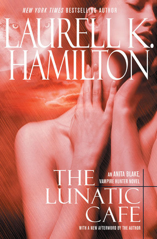 The Lunatic Cafe(Anita Blake, Vampire Hunter 4)