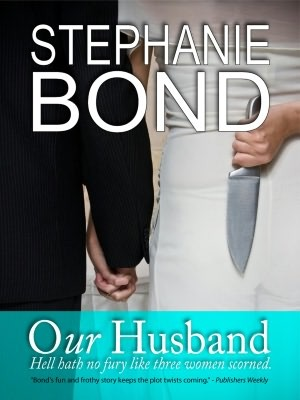Our Husband by Stephanie Bond