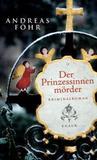 Der Prinzessinnenmörder (Wallner & Kreuthner, #1)