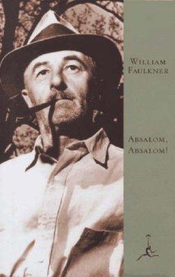 Absalom, Absalom! by William Faulkner