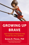 Growing Up Brave by Donna B. Pincus