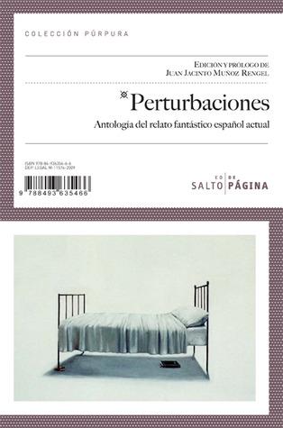 Perturbaciones: Antología del relato fantástico español actual