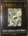 Umbulala Through The Eyes Of A Leopard by Lena Godsall Bottriell