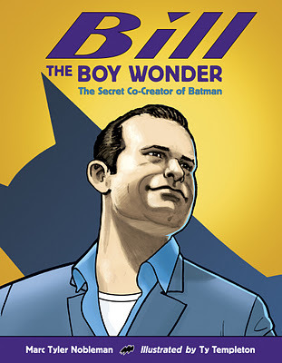 Bill the Boy Wonder by Marc Tyler Nobleman