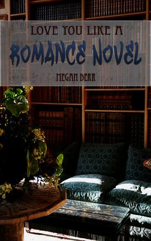 love-you-like-a-romance-novel