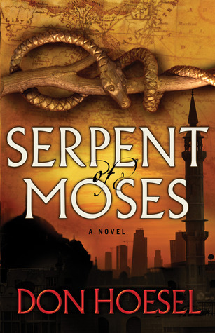 Serpent of Moses (Jack Hawthorne Adventure #2)