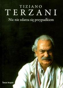 Ebook Nic nie zdarza się przypadkiem by Tiziano Terzani PDF!