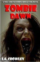 Zombie Dawn by J.A. Crowley