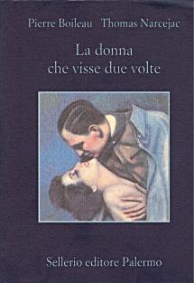 Ebook La donna che visse due volte by Pierre Boileau DOC!