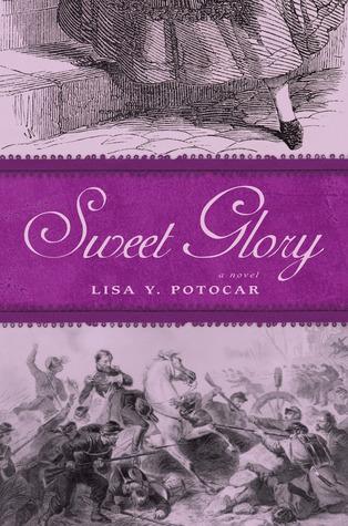 Sweet Glory by Lisa Y. Potocar