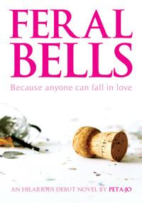 Ebook Feral Bells by Peta Jo read!
