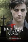 The MacKinnon Curse by J.A. Templeton