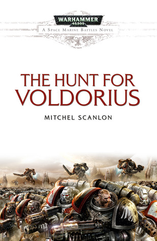 The Hunt for Voldorius by Andy Hoare