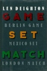 Game, Set, Match, (Bernard Samson, #1-3)
