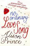 No Ordinary Love Song