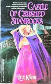 Castle of Crushed Shamrocks