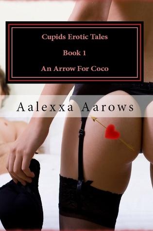 An Arrow for Coco by Aalexxa Aarows