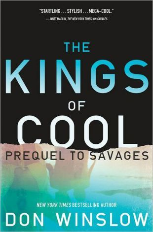 Ebook The Kings of Cool by Don Winslow PDF!