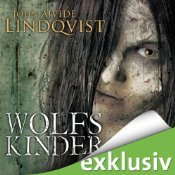 Wolfskinder by John Ajvide Lindqvist