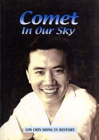 Comet In Our Sky: Lim Chin Siong In History