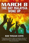 March 8: The Day Malaysia Woke Up