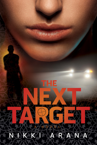 The Next Target by Nikki Arana