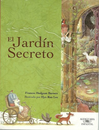 Juan carlos s year in books - El jardin secreto frances hodgson burnett ...