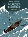 Le Voyage D'esteban, Tome 1 by Matthieu Bonhomme