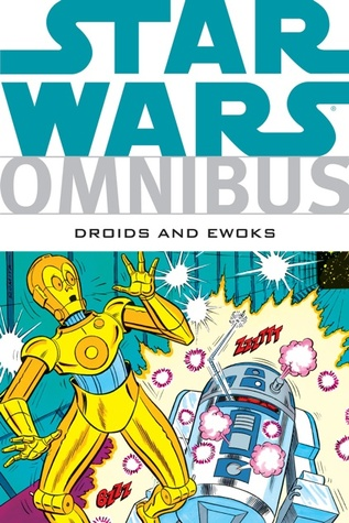 Star Wars Omnibus Droids And Ewoks By Dave Manak