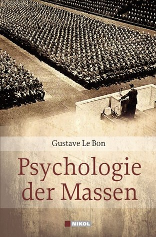 Psychologie der Massen by Gustave Le Bon