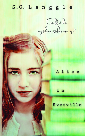 Alice in Everville by S.C. Langgle
