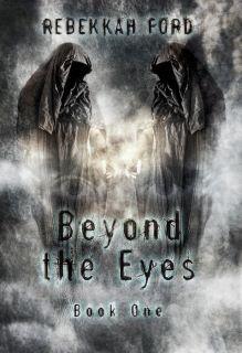 Beyond the Eyes by Rebekkah Ford