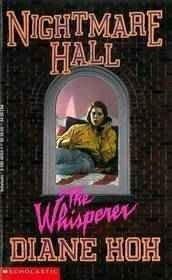 The Whisperer (Nightmare Hall, #12)