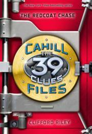 The Redcoat Chase (The 39 Clues: The Cahill Files, #3)