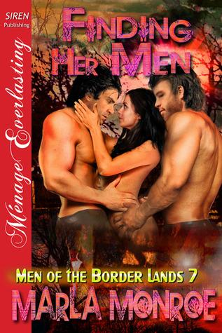 Finding Her Men(Men of the Border Lands 7)