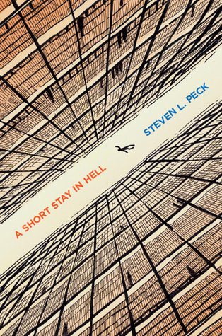 Cover image of A Short Stay in Hell by Steven L. Peck