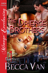 The Drierge Brothers (Blood Exchange, #1)