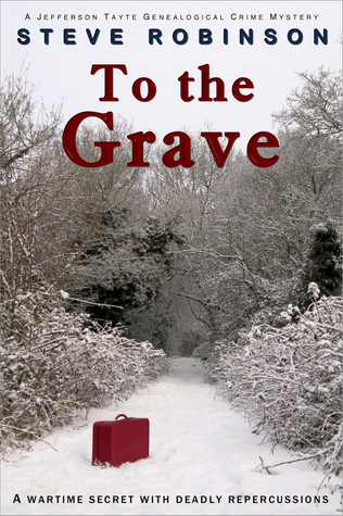 To the Grave by Steve  Robinson