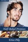 Half-Baked Promises (Castor Springs, #1)