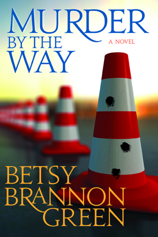 Murder By The Way (Kennedy Killingsworth, #3)