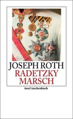 Radetzkymarsch by Joseph Roth