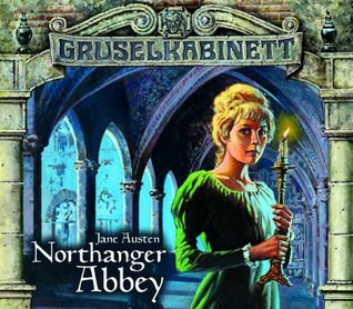 Gruselkabinett 40/41 - Northanger Abbey