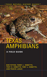 Texas Amphibians: A Field Guide