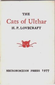 The Cats of Ulthar by H.P. Lovecraft