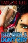 Big Girls Don't Cry (Blonde Barracuda, #1)