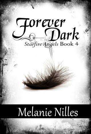 Forever Dark by Melanie Nilles