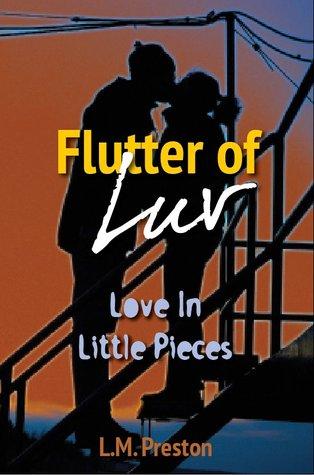 Flutter Of Luv by L.M. Preston