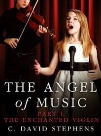 The Enchanted Violin (The Angel of Music, #1)