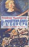 Il Mediterraneo e l'Europa: lezioni al Collège de France